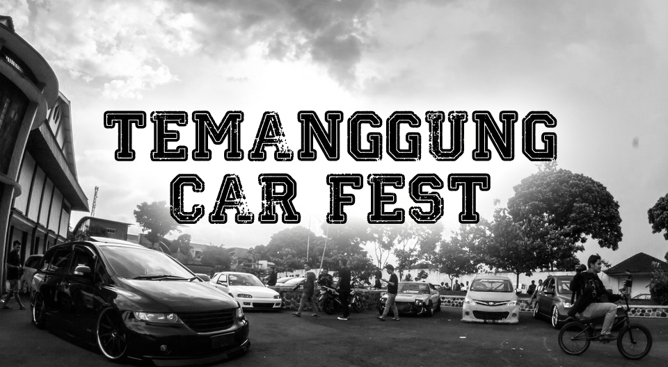Event Coverage: TEMANGGUNG CAR FEST