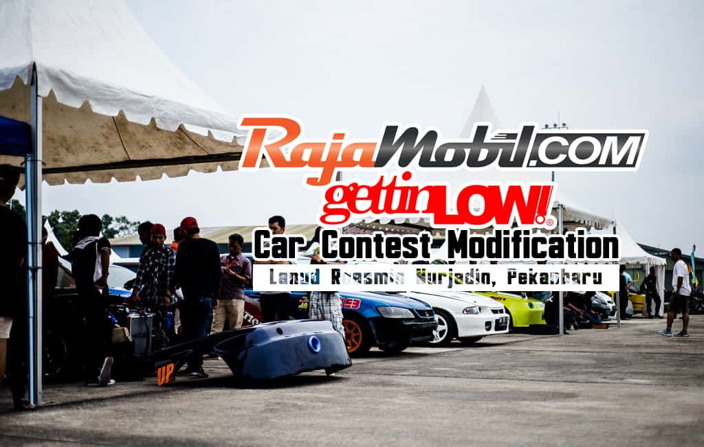 RajaMobil.com X GettinLow.com: Pekanbaru's Car Contest Modification