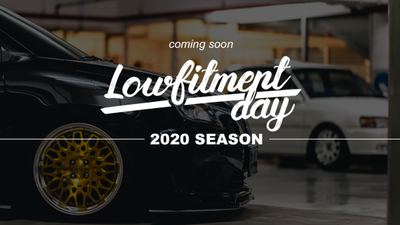 Coming Soon: LOWFITMENT DAY in 2020