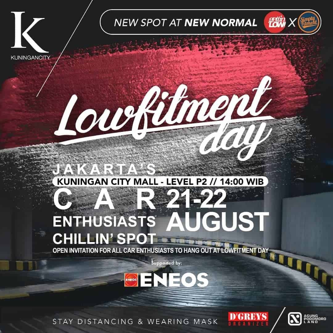 LOWFITMENT DAY 21-22 AGUSTUS