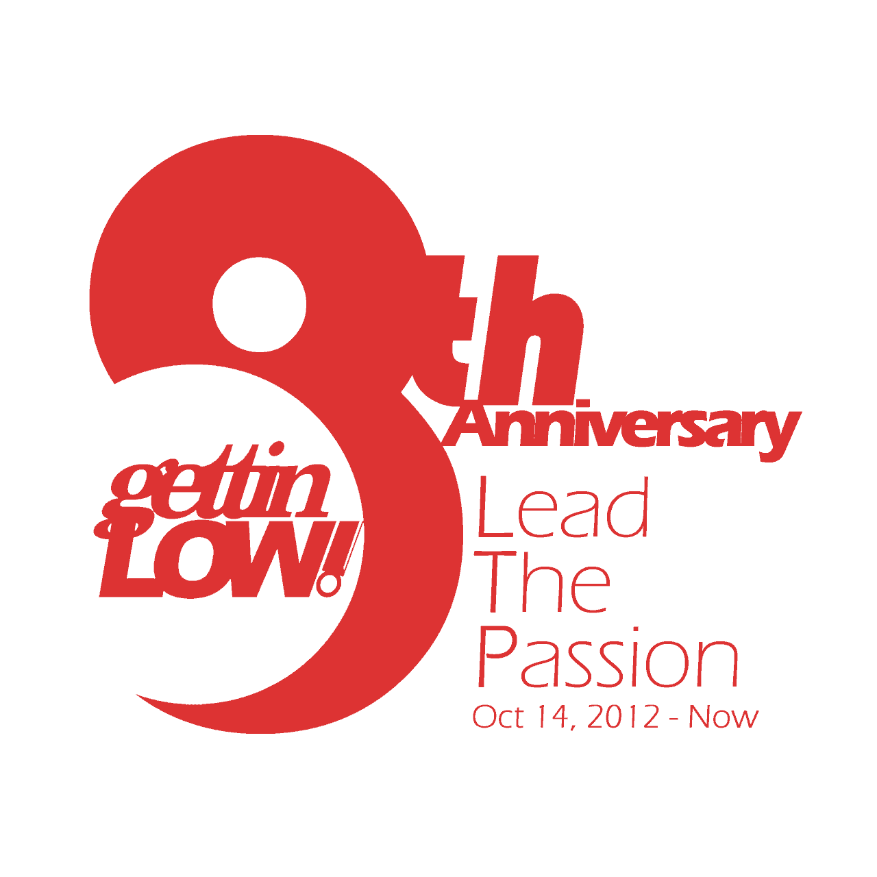 the 8th Anniversary, Lead The Passion