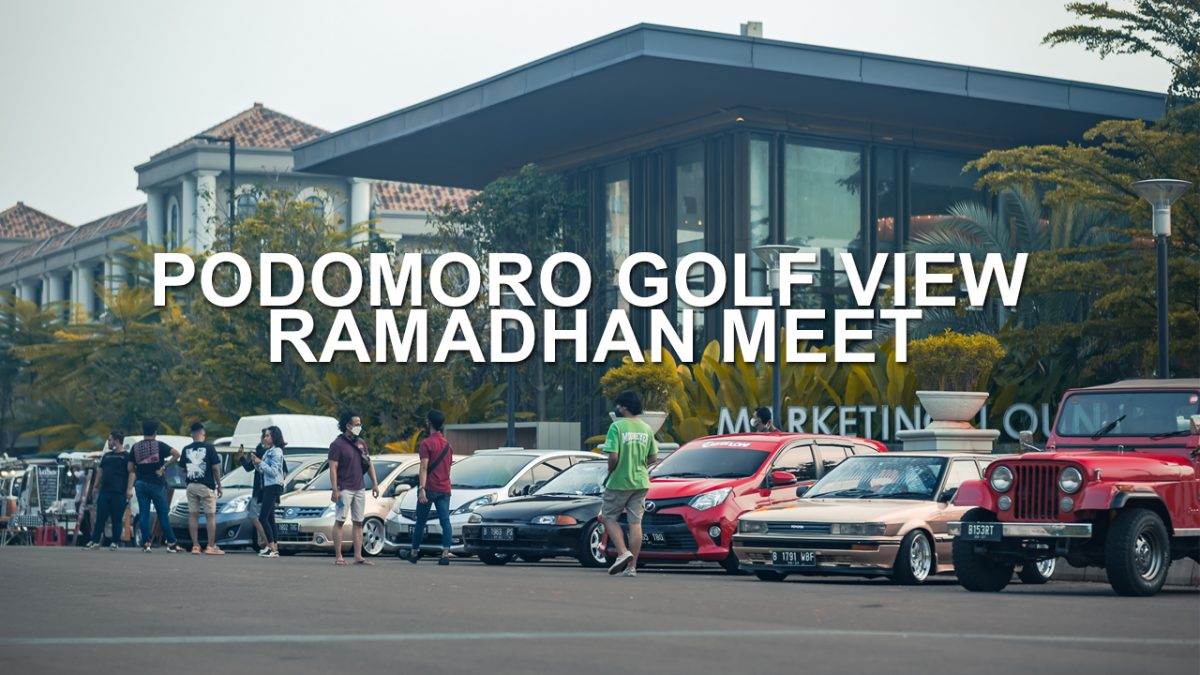 PODOMORO GOLF VIEW RAMADHAN MEET 2021